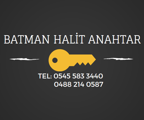 Batmanda Anahtarcı Çilingir 7/24 SERVİS 05455833440